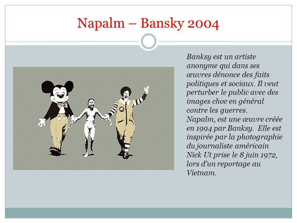 Napalm – Bansky 2004