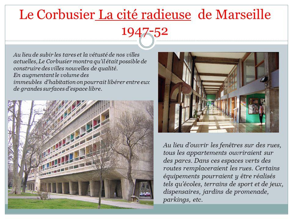 Le Corbusier La cité radieuse de Marseille 1947-52