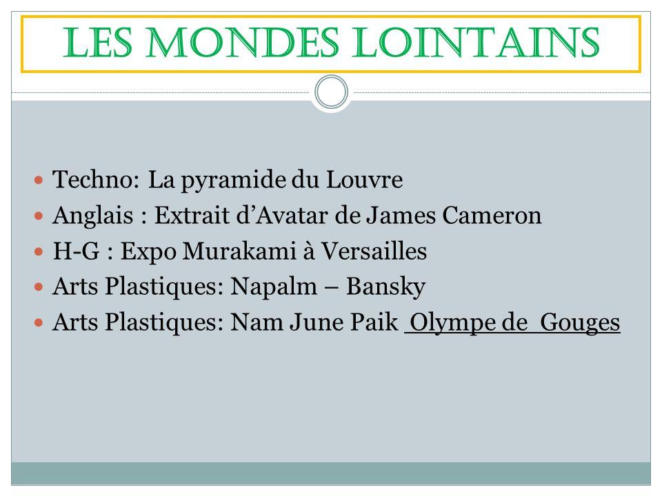 LES MONDES LOINTAINS Techno: La pyramide du Louvre