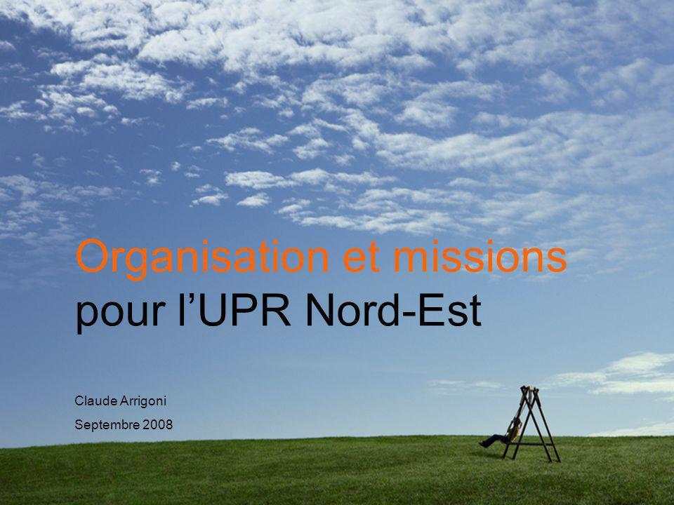 Organisation et missions pour l'UPR Nord-Est