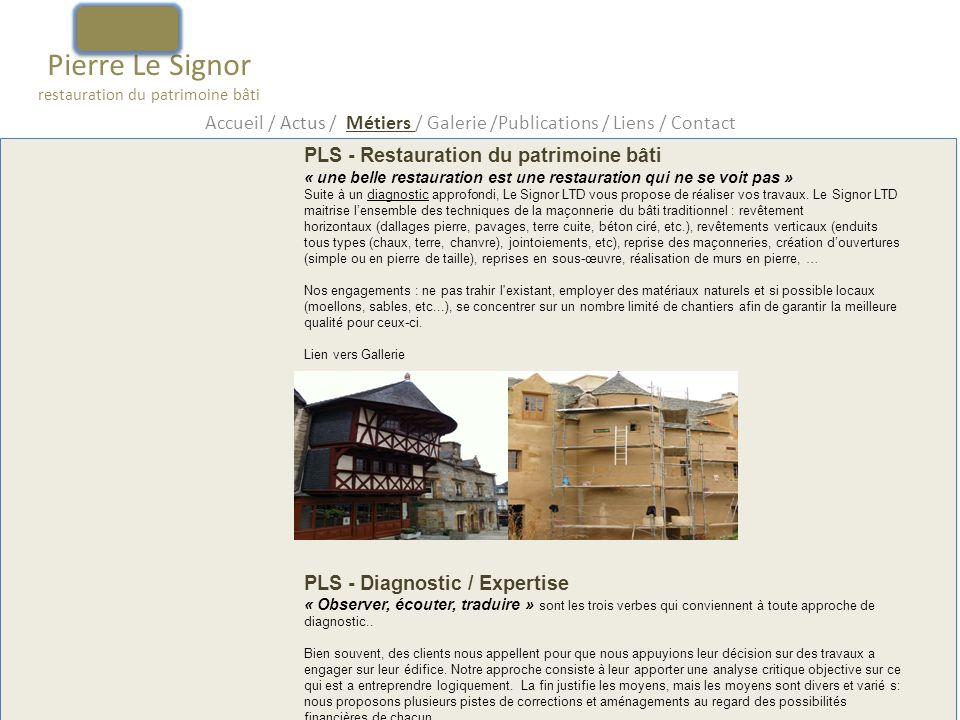 Pierre Le Signor restauration du patrimoine bâti