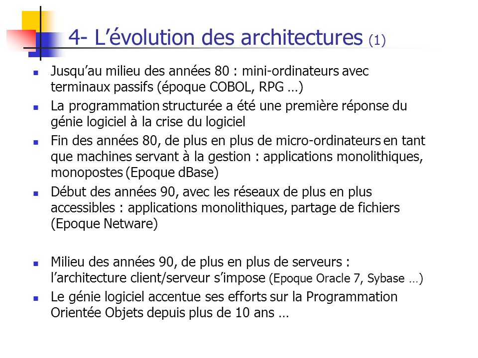 4- L'évolution des architectures (1)