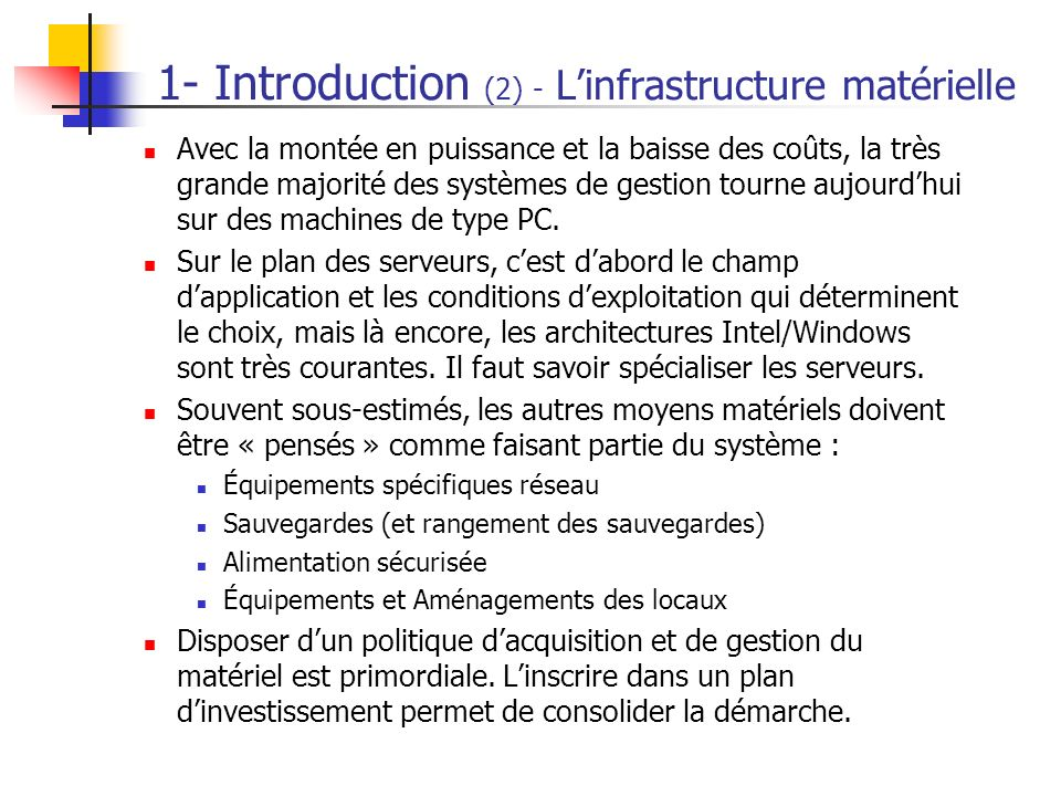 1- Introduction (2) - L'infrastructure matérielle