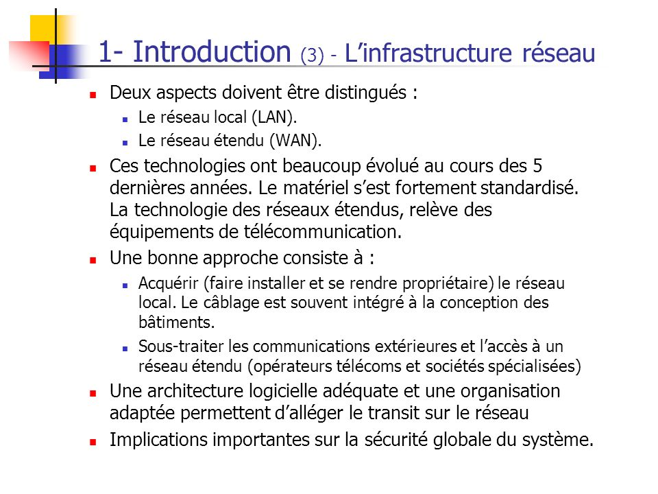 1- Introduction (3) - L'infrastructure réseau