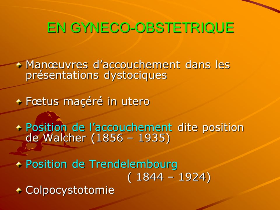 EN GYNECO-OBSTETRIQUE