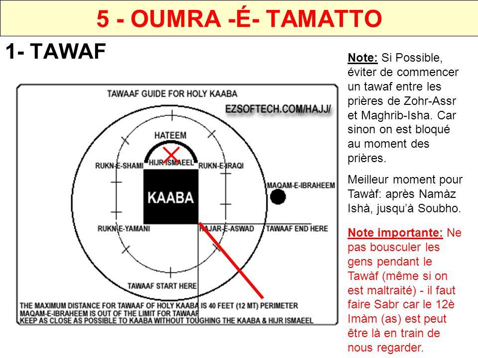 5 - OUMRA -É- TAMATTO 1- TAWAF