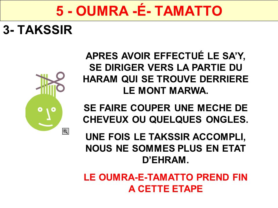 5 - OUMRA -É- TAMATTO 3- TAKSSIR
