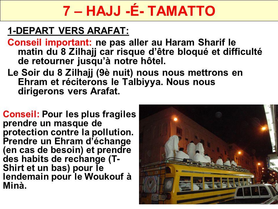 7 – HAJJ -É- TAMATTO 1-DEPART VERS ARAFAT: