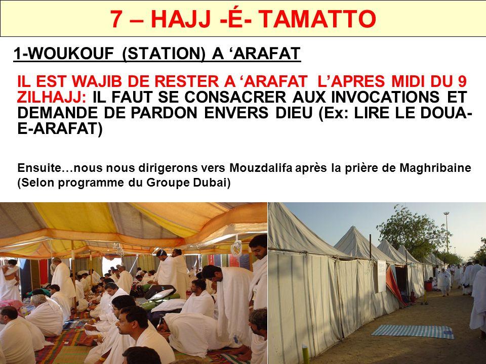 7 – HAJJ -É- TAMATTO 1-WOUKOUF (STATION) A 'ARAFAT