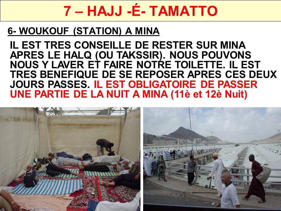 7 – HAJJ -É- TAMATTO 6- WOUKOUF (STATION) A MINA.