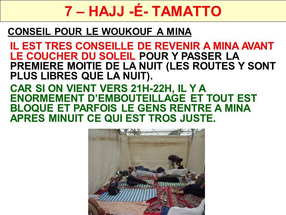 7 – HAJJ -É- TAMATTOCONSEIL POUR LE WOUKOUF A MINA.