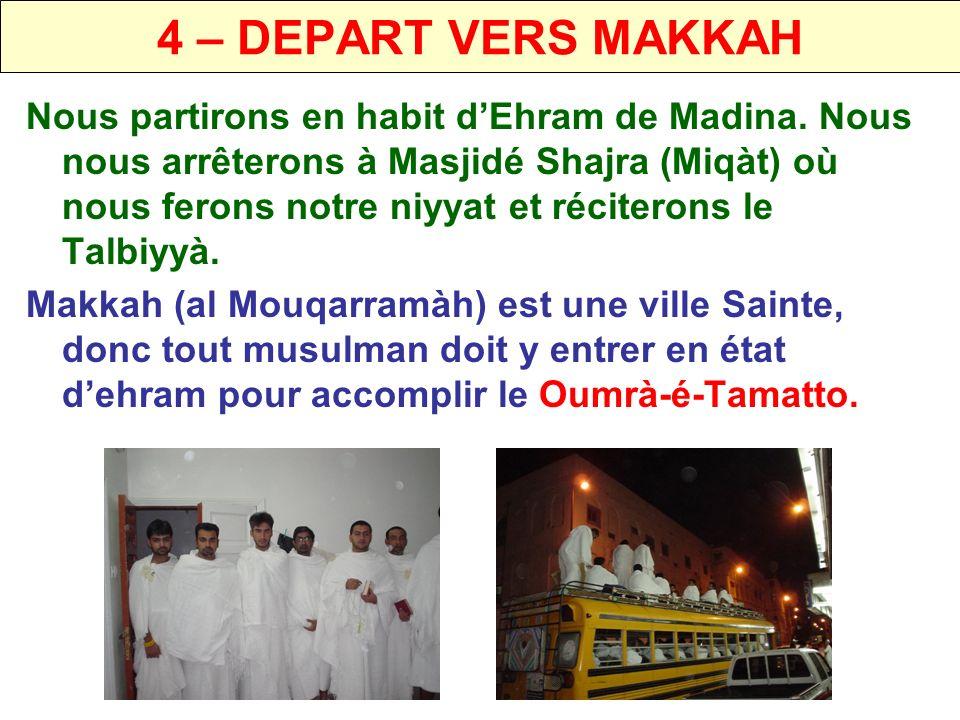 4 – DEPART VERS MAKKAH