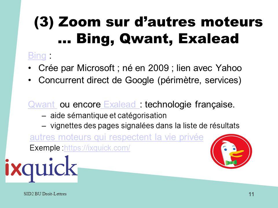 (3) Zoom sur d'autres moteurs … Bing, Qwant, Exalead