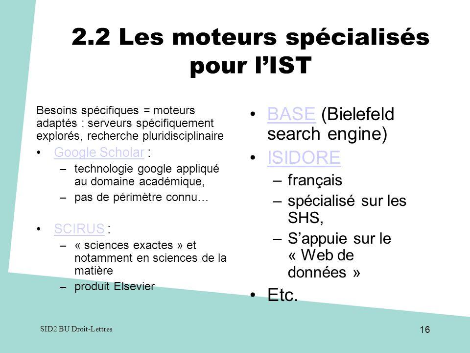 2.2 Les moteurs spécialisés pour l'IST