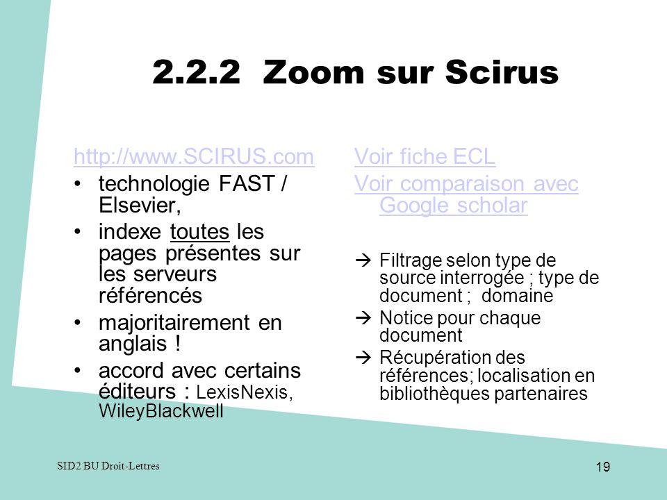 2.2.2 Zoom sur Scirus http://www.SCIRUS.com