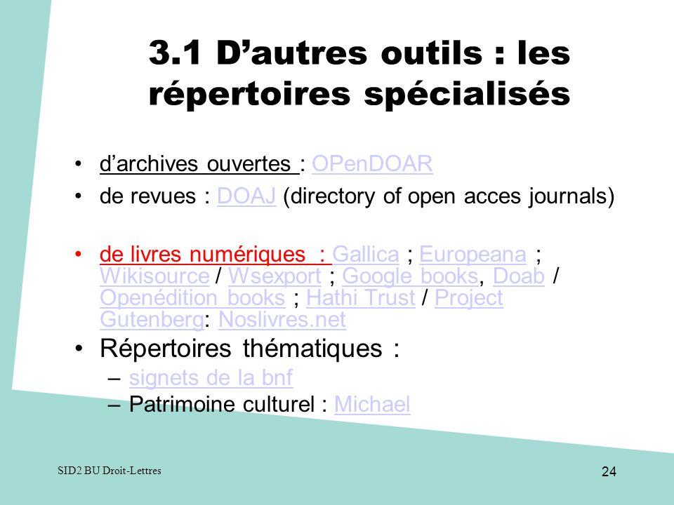 3.1 D'autres outils : les répertoires spécialisés
