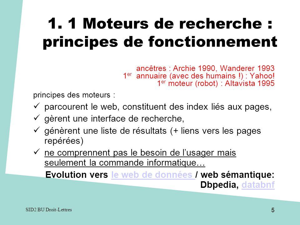 1. 1 Moteurs de recherche : principes de fonctionnement