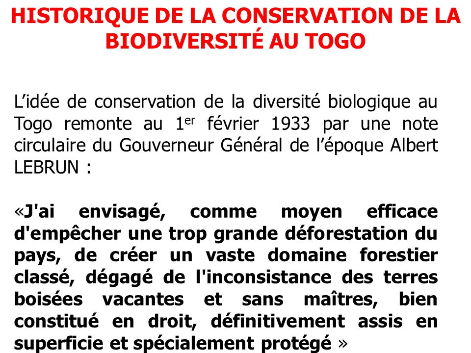 HISTORIQUE DE LA CONSERVATION DE LA BIODIVERSITÉ AU TOGO