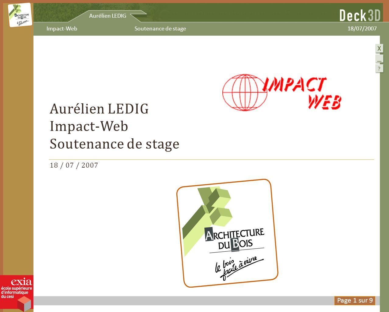 Aurélien LEDIG Impact-Web Soutenance de stage 18 / 07 / 2007