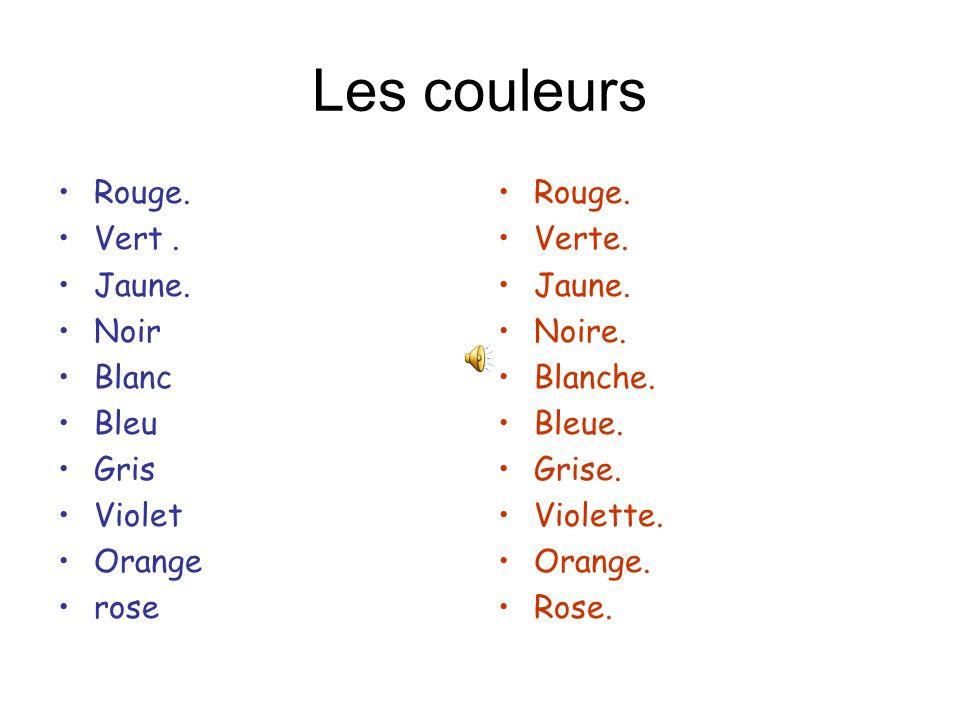 Les couleurs Rouge. Vert . Jaune. Noir Blanc Bleu Gris Violet Orange