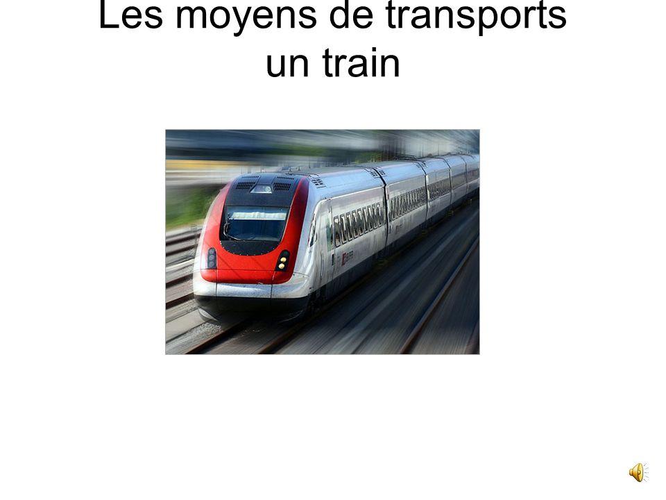 Les moyens de transports un train
