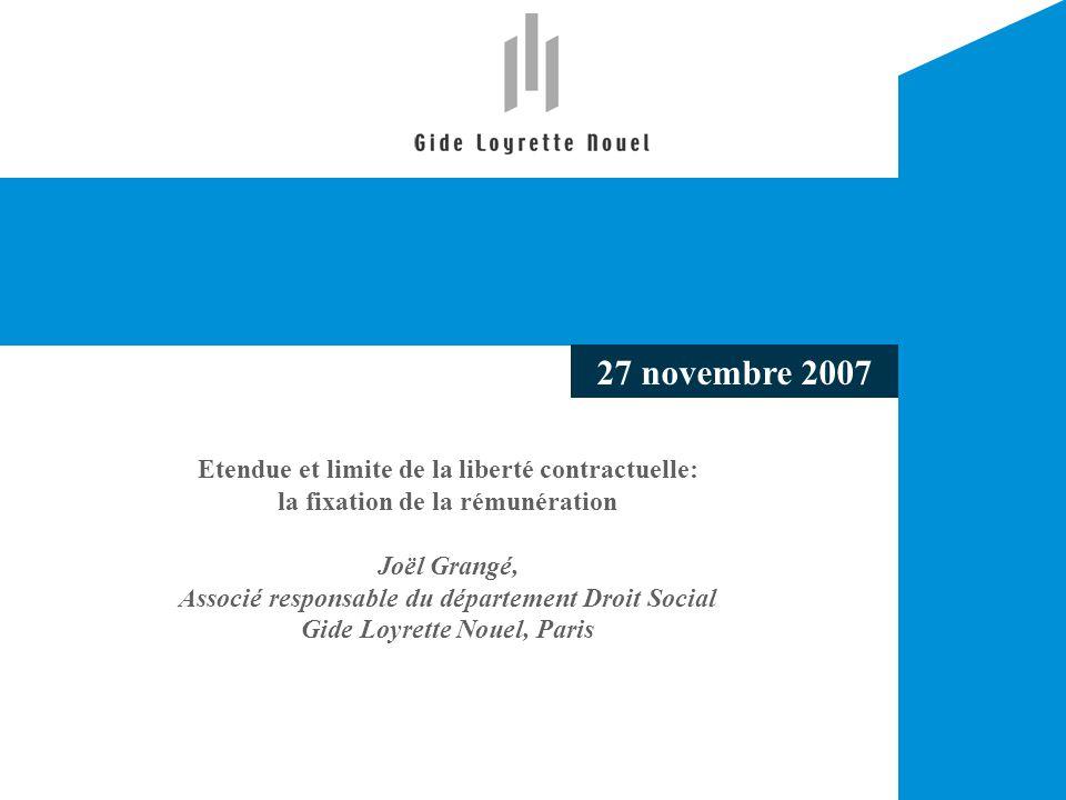 27 novembre 2007 Etendue et limite de la liberté contractuelle: