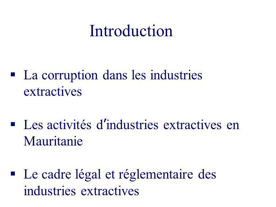 Introduction La corruption dans les industries extractives