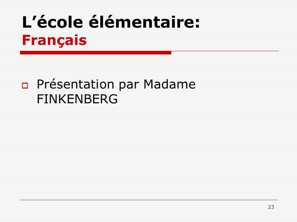 L'école élémentaire: Français