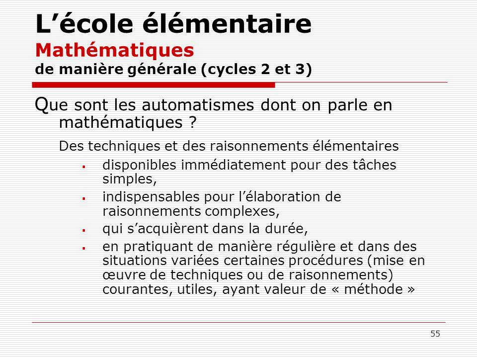 L'école élémentaire Mathématiques de manière générale (cycles 2 et 3)