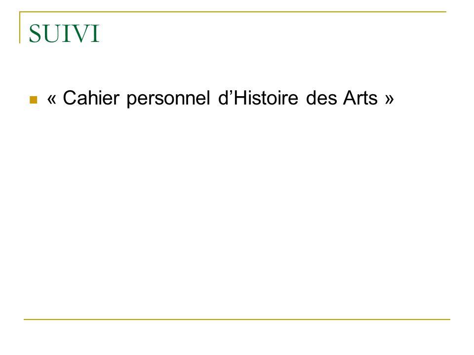SUIVI « Cahier personnel d'Histoire des Arts »