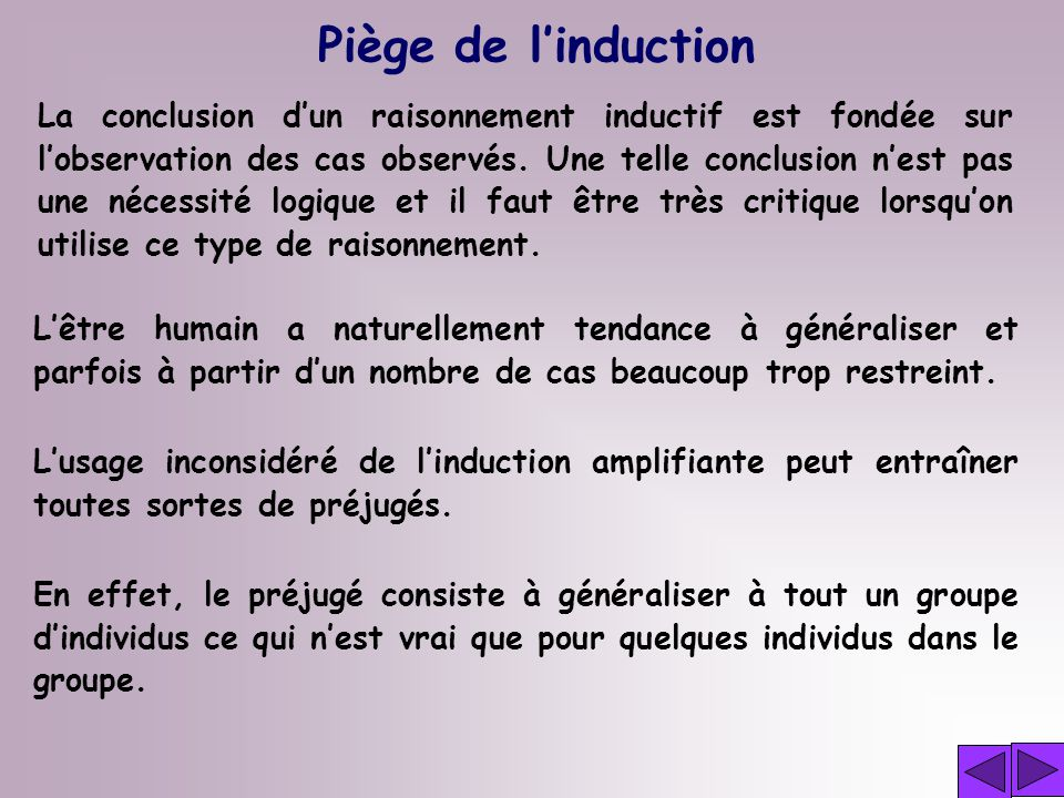 Piège de l'induction