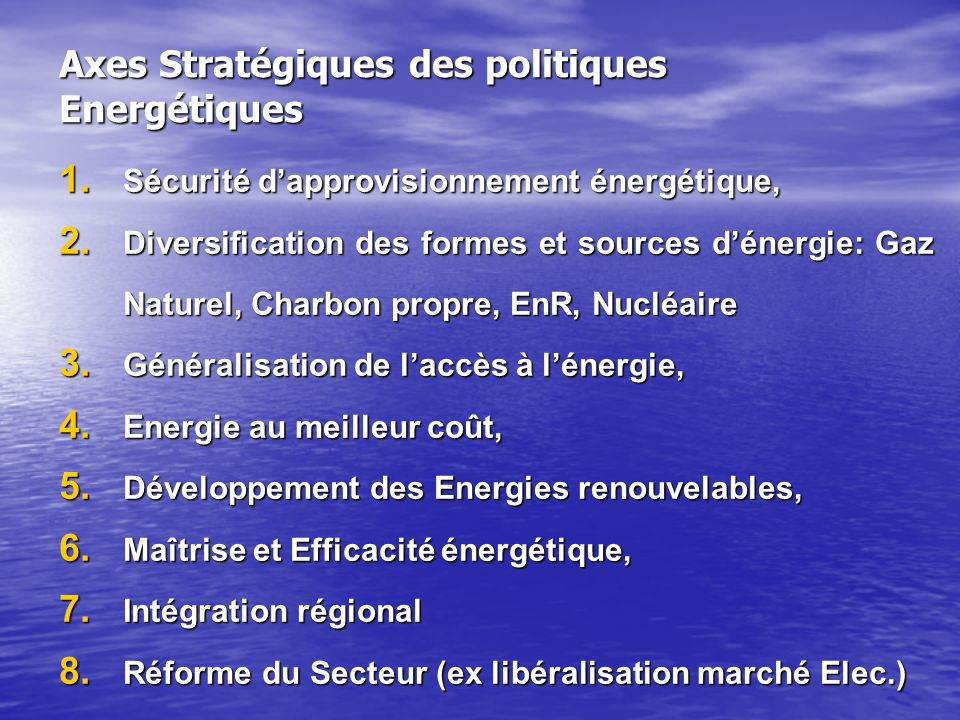 Axes Stratégiques des politiques Energétiques