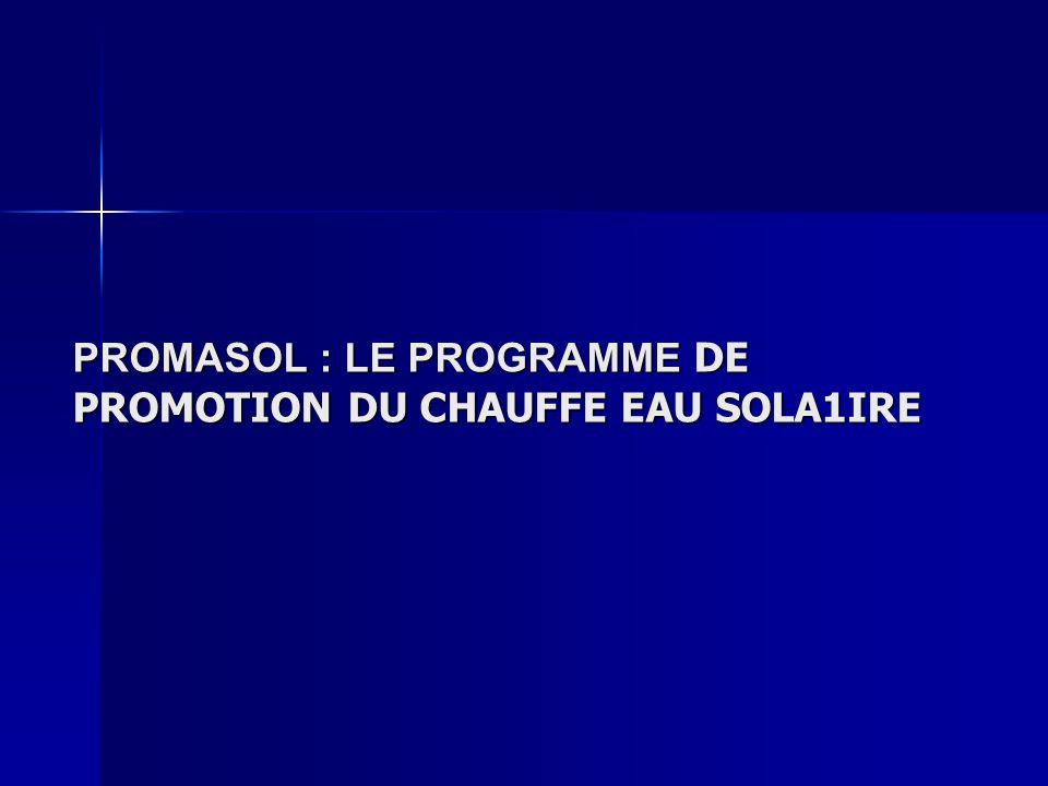 PROMASOL : LE PROGRAMME DE PROMOTION DU CHAUFFE EAU SOLA1IRE