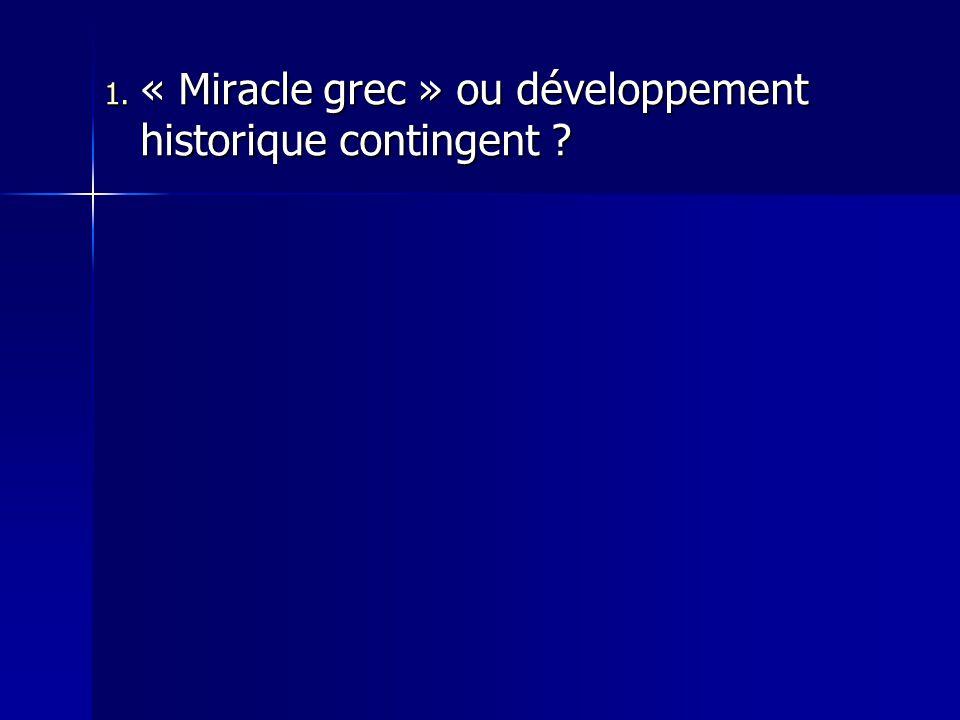 « Miracle grec » ou développement historique contingent