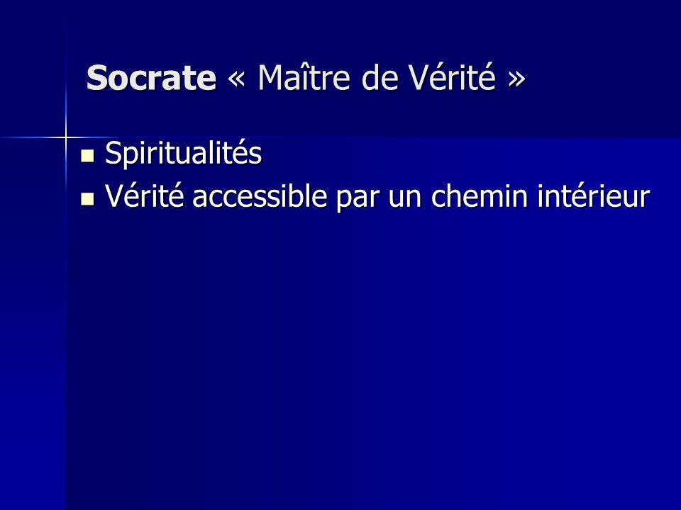 Socrate « Maître de Vérité »