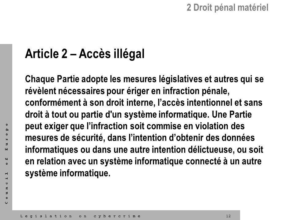 Article 2 – Accès illégal