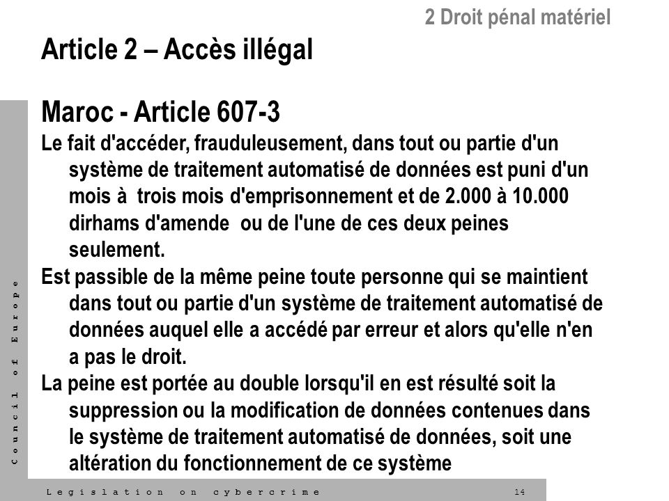 Article 2 – Accès illégal Maroc - Article 607-3
