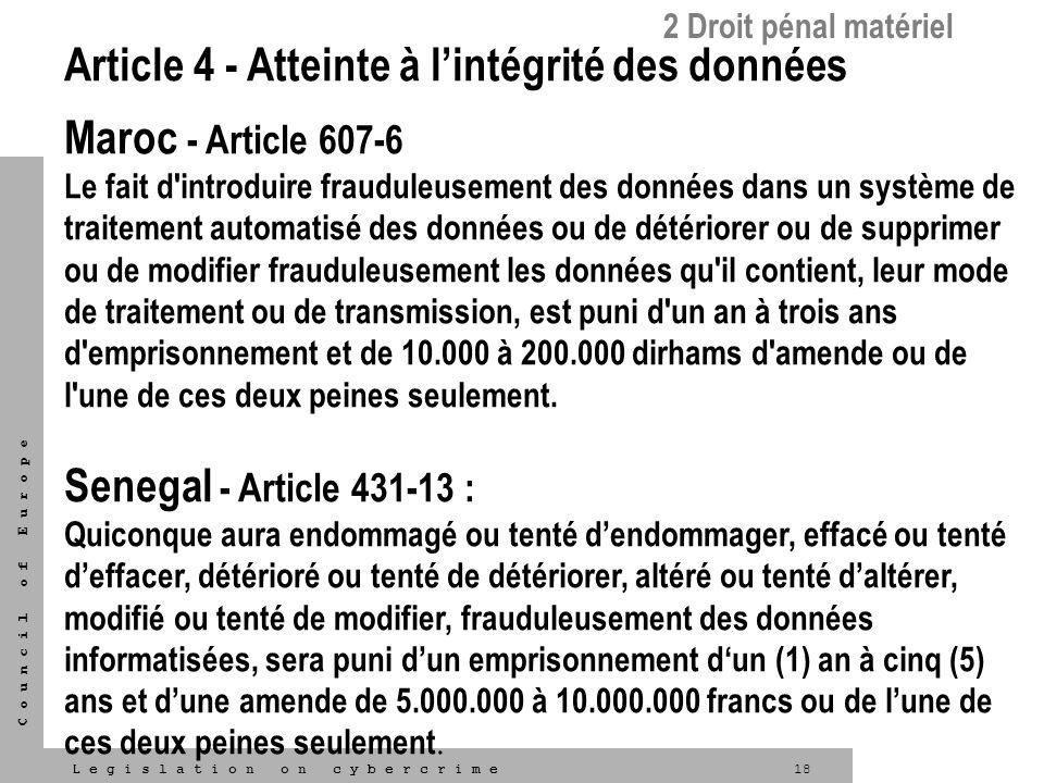 Article 4 - Atteinte à l'intégrité des données Maroc - Article 607-6
