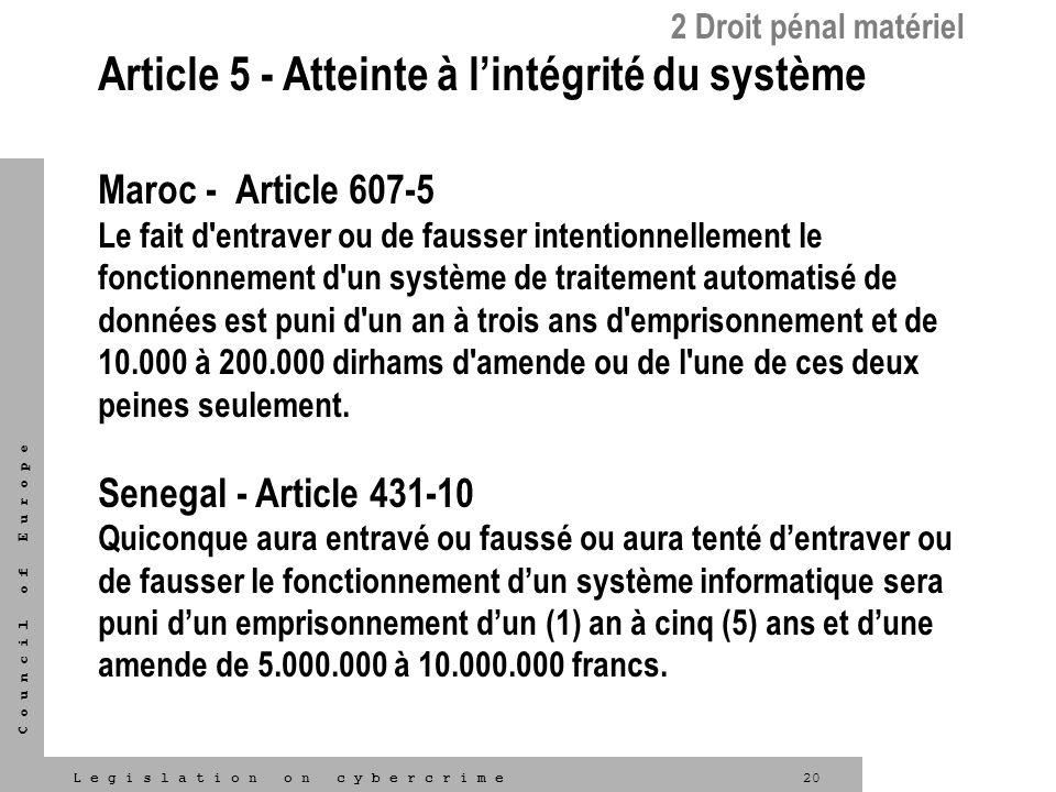 Article 5 - Atteinte à l'intégrité du système