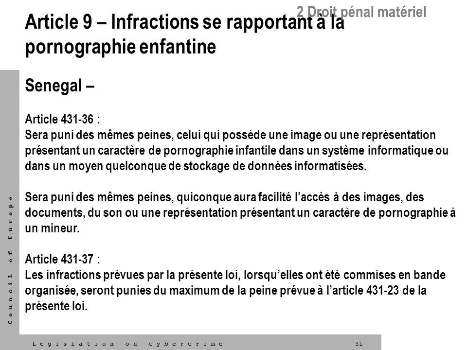 Article 9 – Infractions se rapportant à la pornographie enfantine