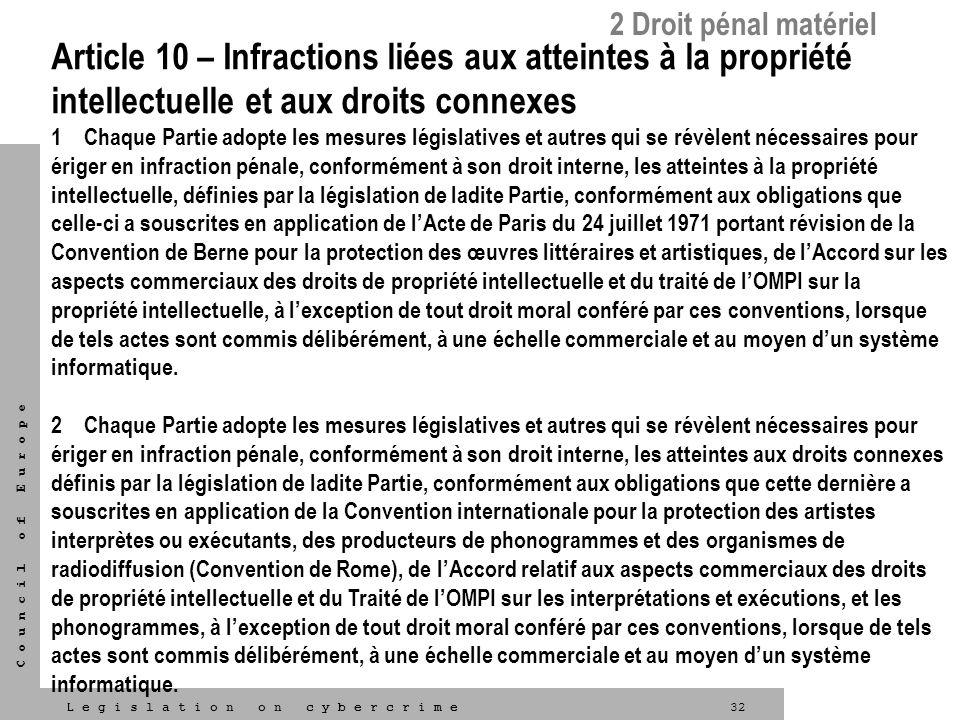 2 Droit pénal matériel Article 10 – Infractions liées aux atteintes à la propriété intellectuelle et aux droits connexes.