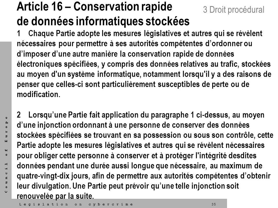 Article 16 – Conservation rapide de données informatiques stockées