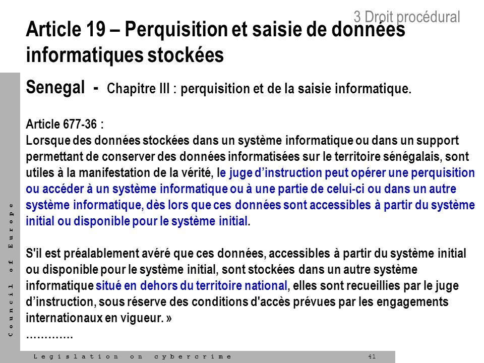 Article 19 – Perquisition et saisie de données informatiques stockées
