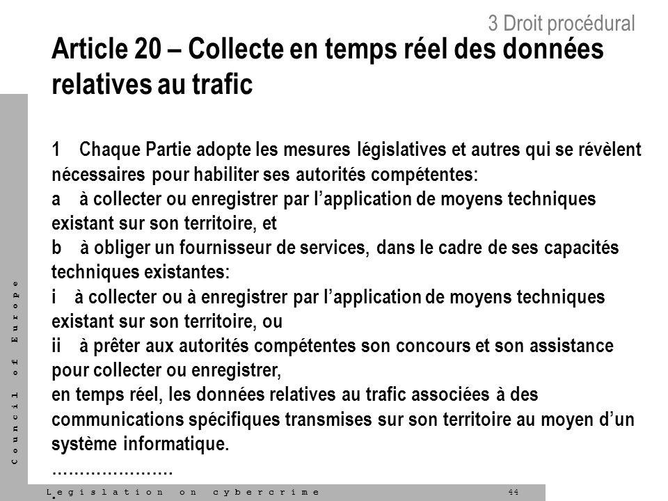 Article 20 – Collecte en temps réel des données relatives au trafic
