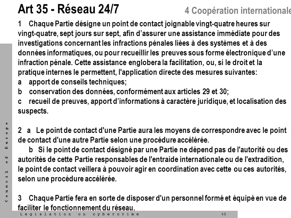 Art 35 - Réseau 24/7 4 Coopération internationale