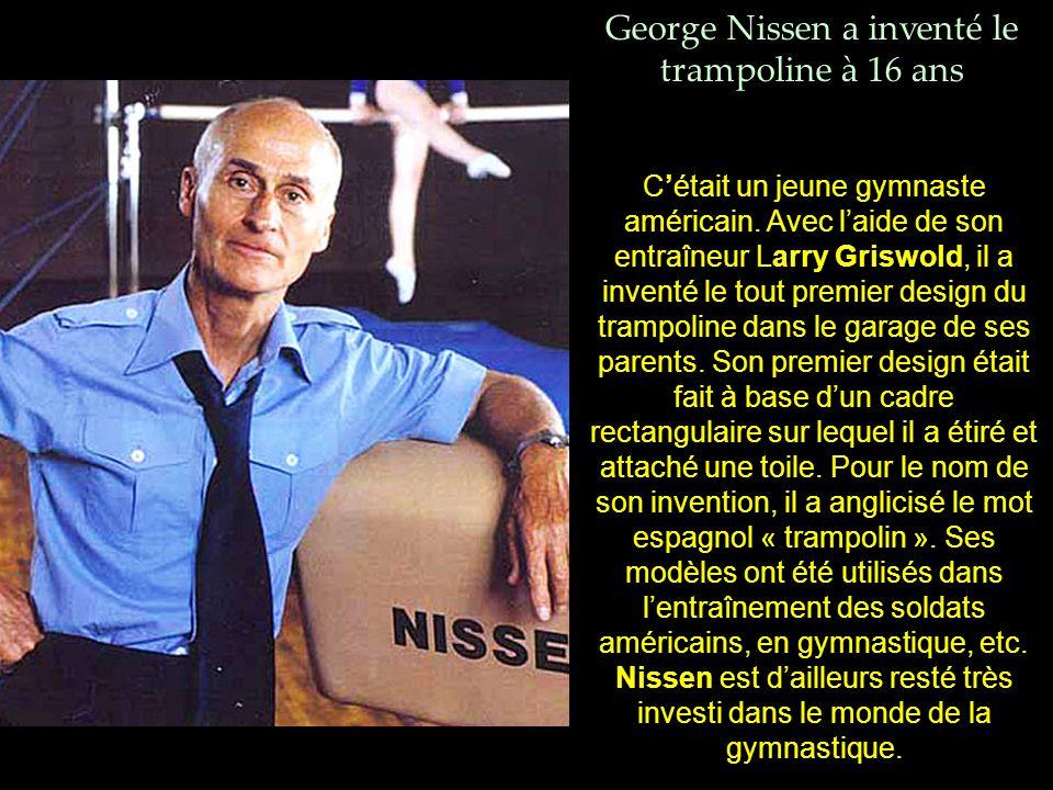 George Nissen a inventé le trampoline à 16 ans