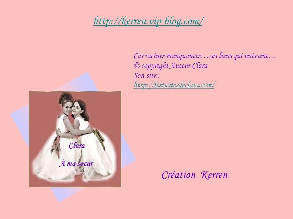 http://kerren.vip-blog.com/ Création Kerren