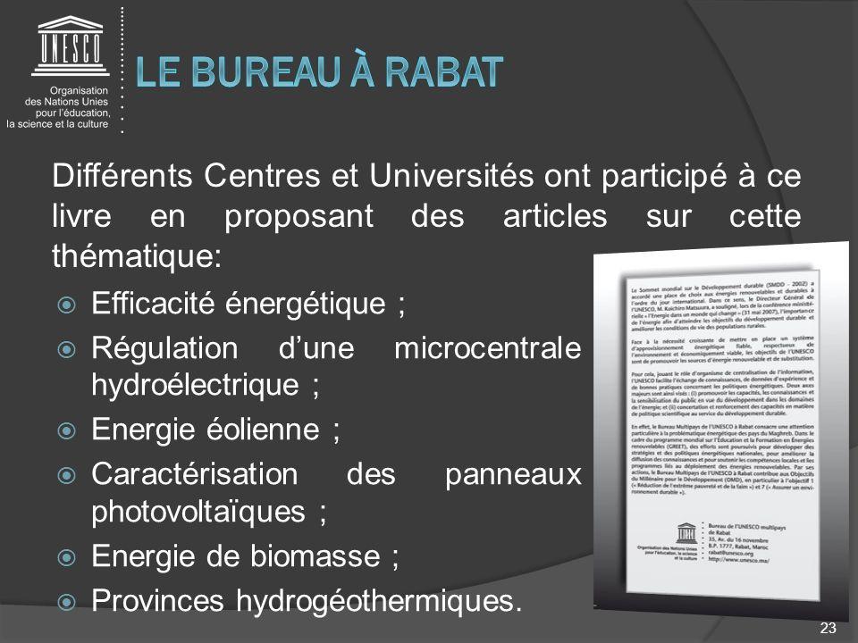 Le bureau à rabat Différents Centres et Universités ont participé à ce livre en proposant des articles sur cette thématique: