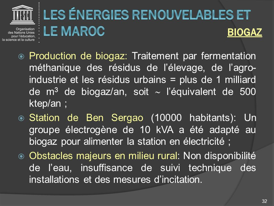 Les énergies renouvelables et le Maroc BIOGAZ