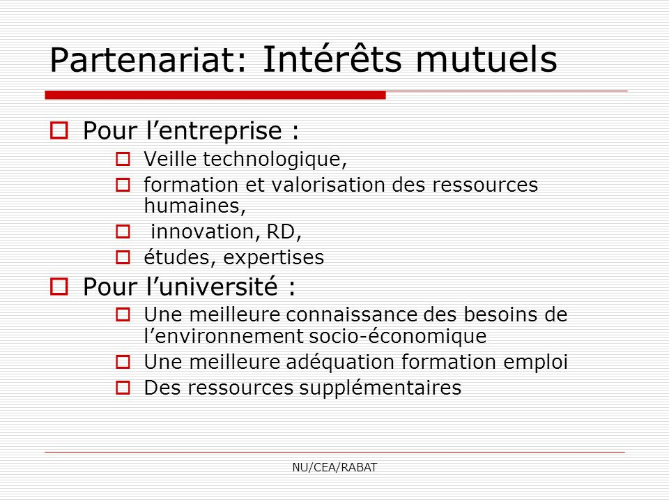 Partenariat: Intérêts mutuels